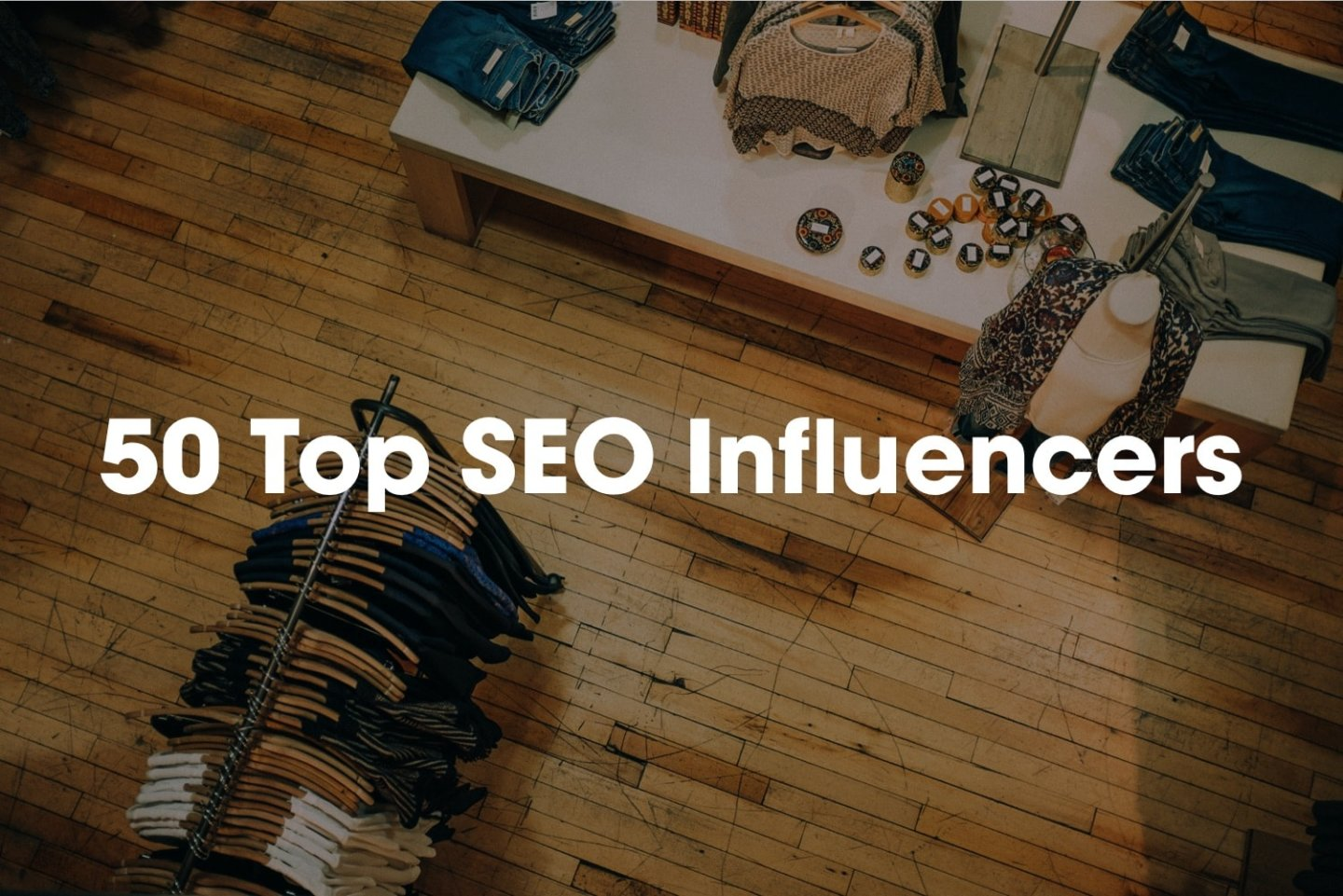 50 Top SEO Influencers - Small Business Tools