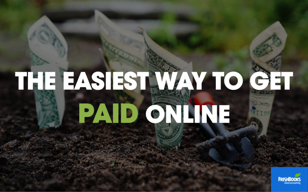 The Easiest Way to Get Paid Online