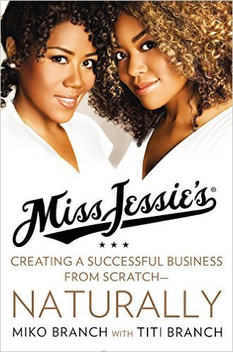 Miss Jessie's: Creating a Business From Scratch Naturally