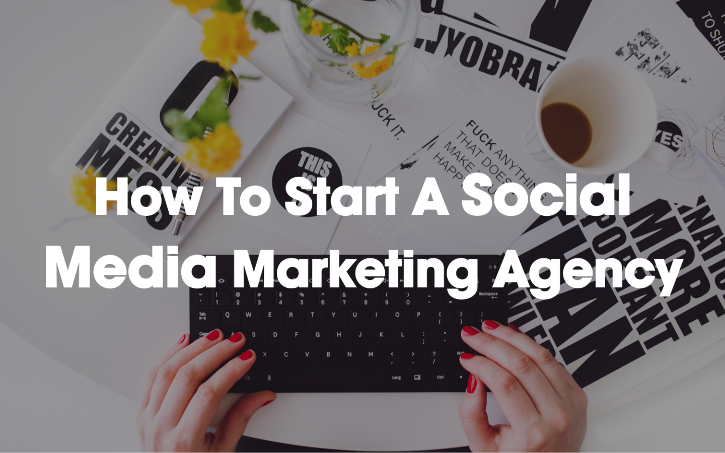 How to Start a Social Agency