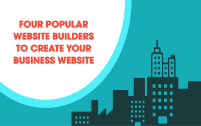 Four Popular Website Builders To Create Your Business Website