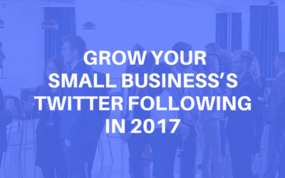 Two Free Tools to Grow your Small Business's Twitter Following in 2017