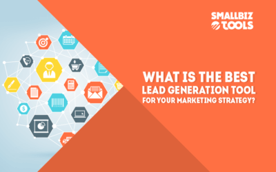 What Is The Best Lead Generation Tool for Your Marketing Strategy?