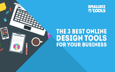 The 3 Best Online Design Tools For Your Business