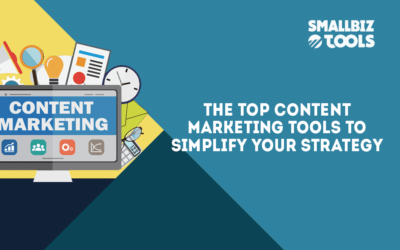 The Top Content Marketing Tools To Simplify Your Strategy