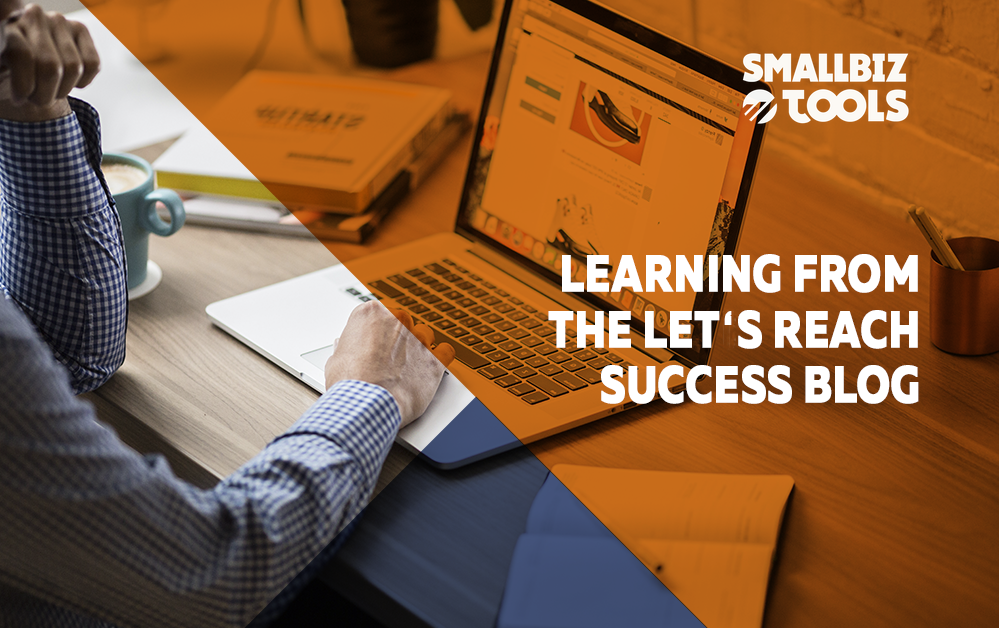 Learning From The Let's Reach Success Blog