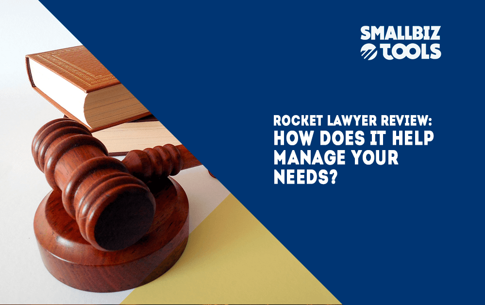 Rocket Lawyer Review: How Does It Help Manage Your Needs