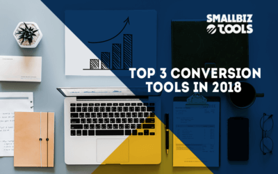 Top 3 Conversion Tools in 2018