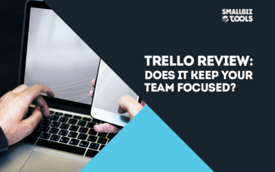 Trello Review: Does It Keep Your Team Focused?