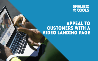 Appeal To Customers With A Video Landing Page