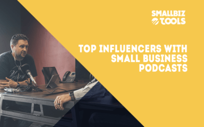 Top Influencers With Small Business Podcasts