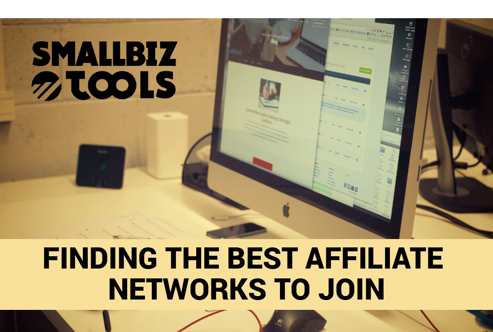Finding The Best Affiliate Networks To Join