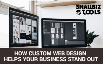 How Custom Web Design Helps Your Business Stand Out