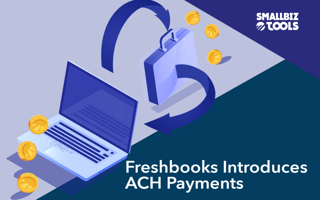 Freshbooks Introduces ACH Payments